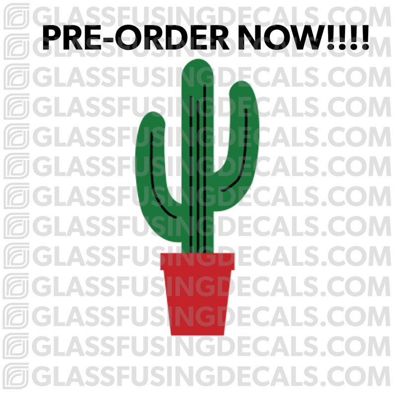 PRE-ORDER  Cactus 3 COLOUR Glass Fusing Decal for Glass image 0
