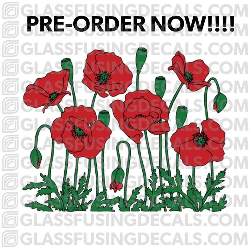PRE-ORDER  Poppy Garden COLOUR Glass Fusing Decal for Glass image 0