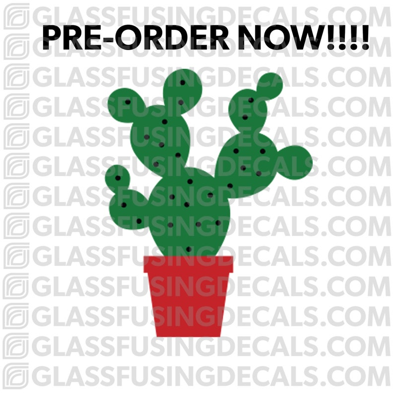 PRE-ORDER  Cactus 1 COLOUR Glass Fusing Decal for Glass image 0