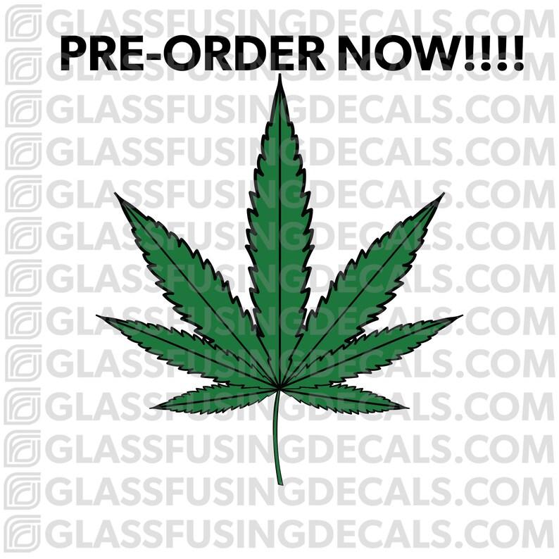 PRE-ORDER  Hemp Cannabis Marijuana Leaf Weed COLOUR Glass image 0