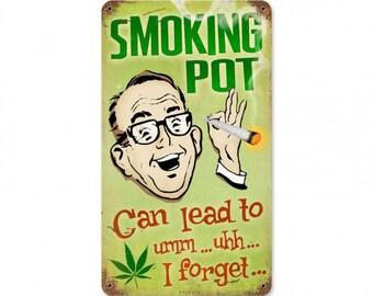 """Smoking Pot Can Lead to, Marijuana, Cannabis, Metal Sign, 8"""" X 14"""""""