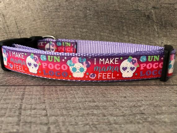 "Un Poco Loco | Designer 1"" Width Dog Collar | CupcakePups Dog Collars | Skulls | I make mama crazy"
