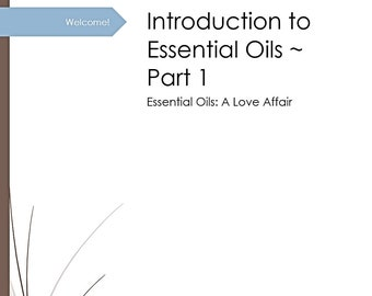 Dr. Heather's Essential Oil Starter Kit ~ Collection of Three Written Guides for Safe & Effective Beginner Essential Oil Use