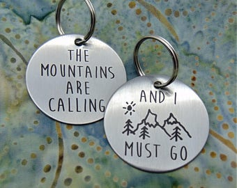 "Stainless Steel Round Key Chain, 1.5"" Diameter, The Mountains Are Calling And I  Must Go - John Muir - Round Key Ring Perfect Gift Outdoors"
