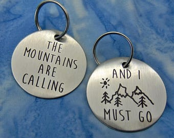 "The Mountains Are Calling And I  Must Go - John Muir - Round Stainless Steel Key Chain Key Ring Perfect Gift 1.5"" Round Keychain Outdoors"