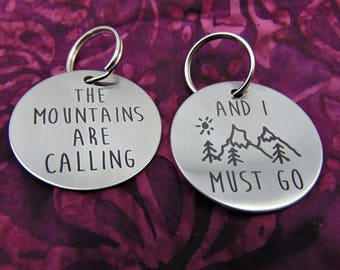 "John Muir- Naturalist- ""The Mountains Are Calling And I  Must Go"" Stainless Steel Key"