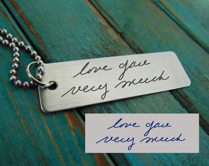 Stainless Handwritten Key chain  - Actual Handwriting - Brushed Stainless Steel Gift- Key Chain