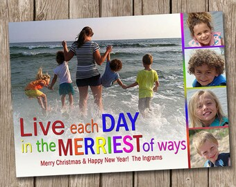 Live each day in the Merriest of ways photo Christmas card
