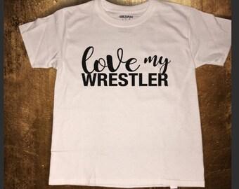 Love my wrestler adult women shirt