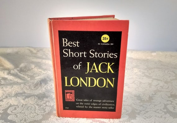 Best Short Stories of Jack London, hardcover, rare book, Published 1949 by Permabooks, New York, copyright, 1945, original copyright 1900