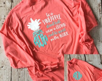 fc4d2f91f8da Monogrammed Be a Pineapple Long Sleeve Shirt, Be A Pineapple Quote, Be A Pineapple  Shirt, Pineapple Shirt, Pineapple Shirts
