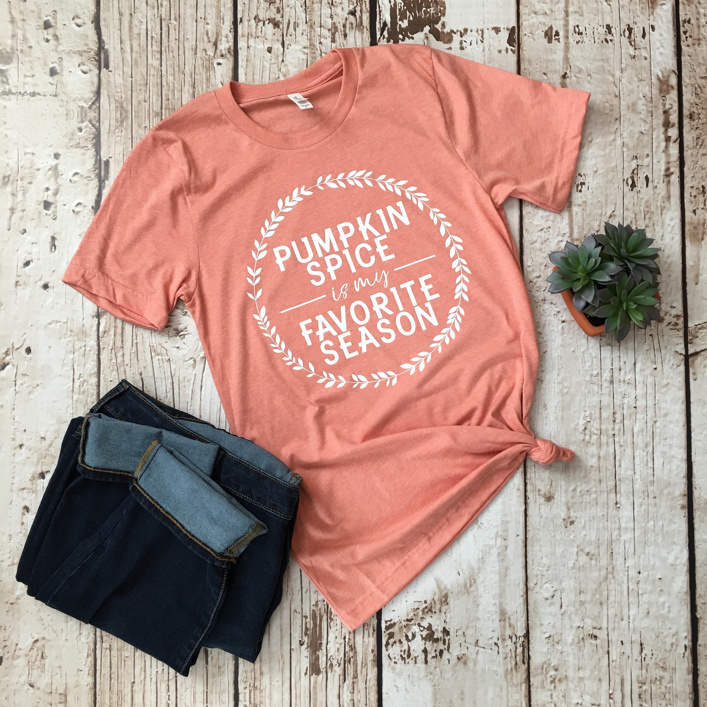 73cc33770 Pumpkin Spice Shirt Fall Shirts Fall Tees Pumpkin Spice | Etsy