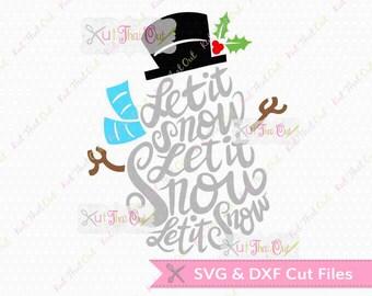 EXCLUSIVE Let It Snow Snowman  SVG & DXF File