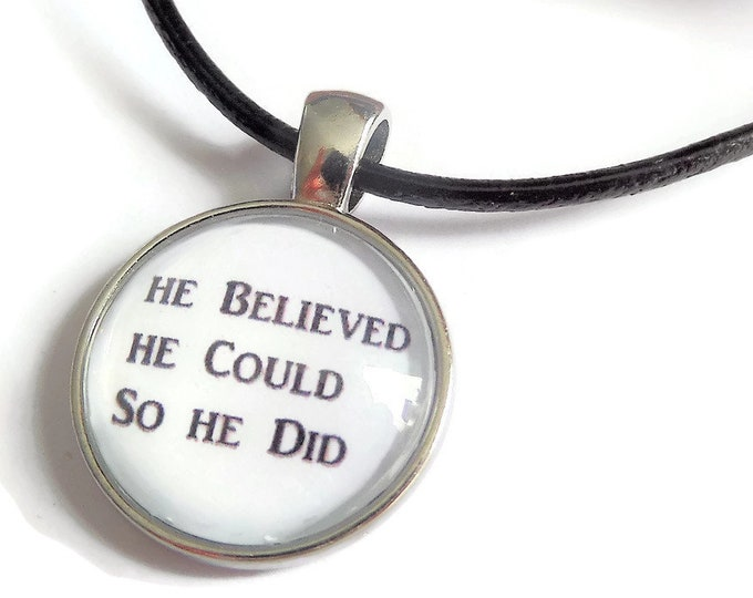 He believed necklace, he believed he could, graduation necklace, believed he could gift, glass dome necklace, novelty gift, sandykissesuk