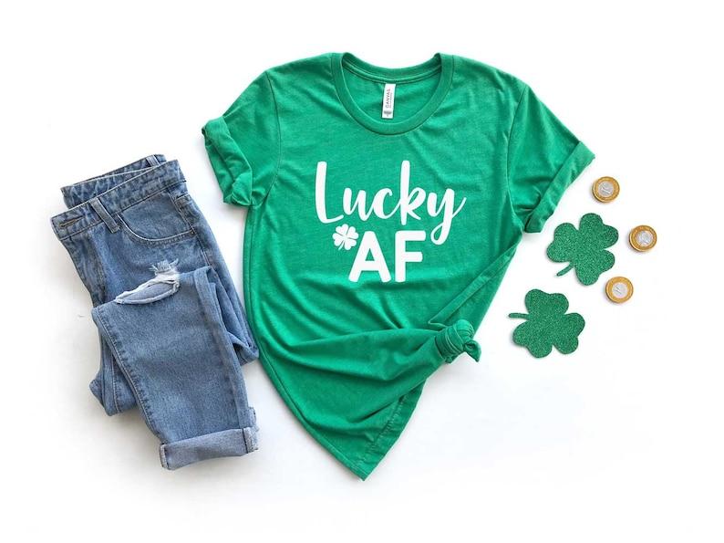 c900393047edda St. Patrick s Day Shirt Women. Lucky AF Shirt. Super Soft