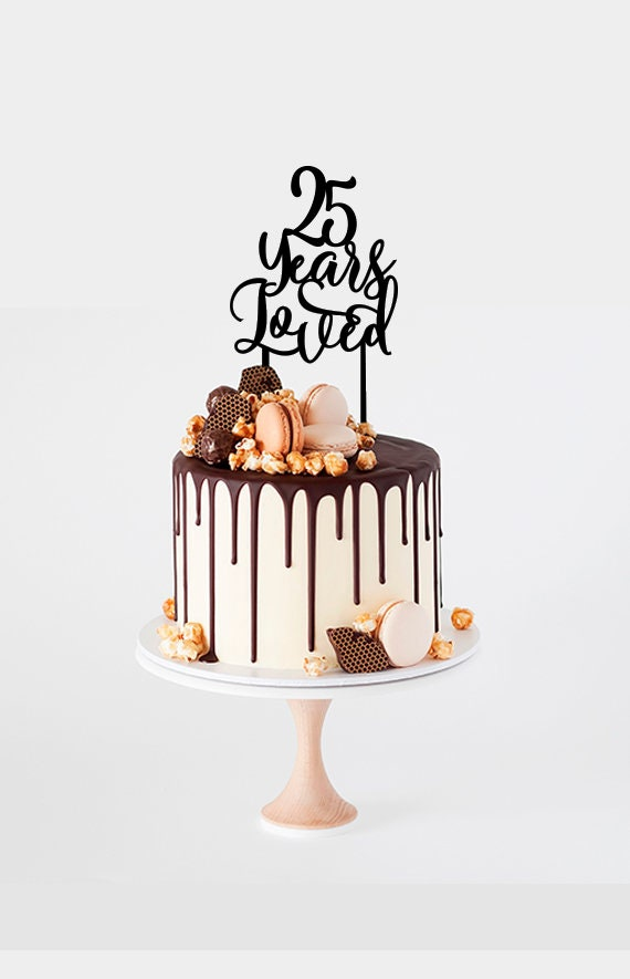 25 Years Loved Birthday Cake Topper Personalized Elegant 25th