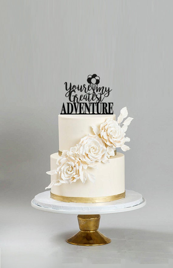 Up Cake Topper Greatest Adventure Up Themed Wedding Up Movie Etsy