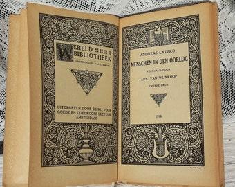 Men in the War */1918/Antique Vintage Retro book/illustrations/Andreas Latzko/World Library/War remembrance/WW