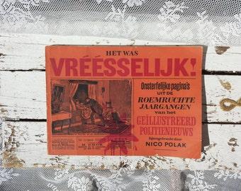 Retro Book * ' It was Vréésselijk ' Nico Polak. Immortal Pages/Illustrious year course/Police news/Vintage/illustrations/