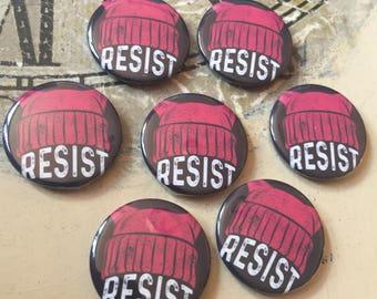 """Resist 1"""" Pin Badges"""