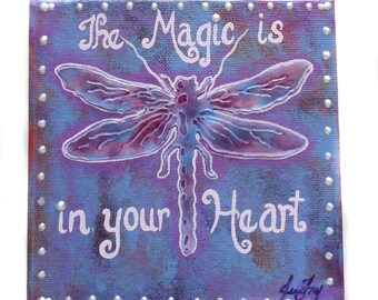 Original Dragonfly Mixed Media Small Canvas Painting 6x6 - The Magic is in your Heart - by Jeanne Fry Art