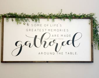 Gather Sign Dinning Room Oversized Large Dining Greatest Memories Gathered Around The Table