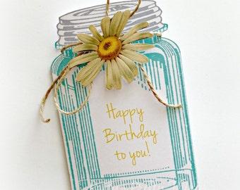 Birthday Card, Mason Jar Card, Happy Birthday Card, Canning Jar Card