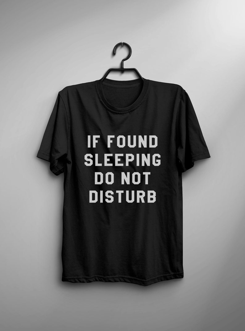 475ee3019 If found sleeping do not disturb funny t shirt for womens | Etsy