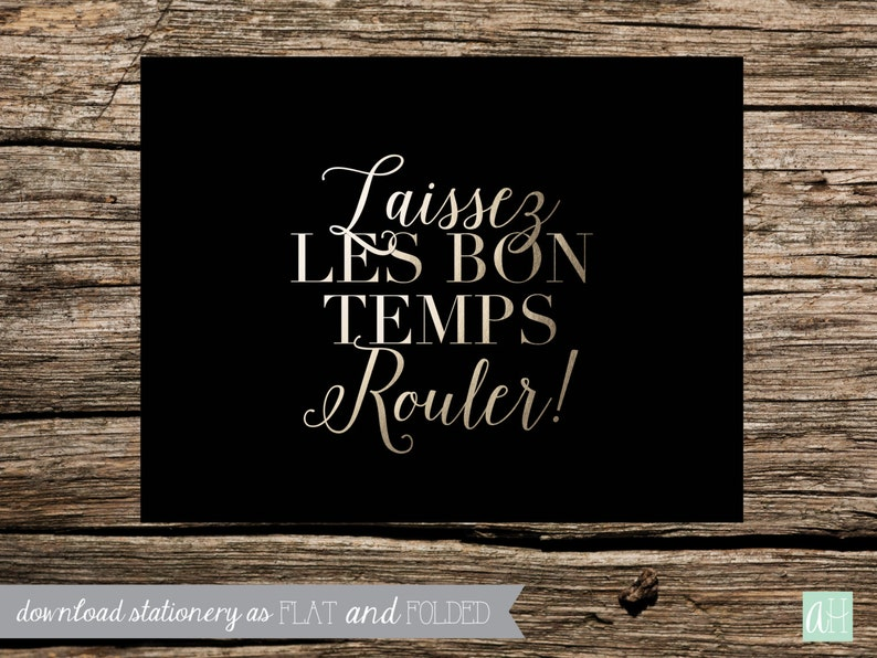 Printable Laissez Les Bon Temps Rouler Stationery Instant Download as Flat and Folded option to fit A2 4.25in X 5.5in envelope