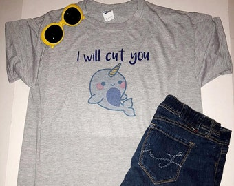 50c94f3039 Narwhal Shirt, I will cut you, Graphic Tee, Unisex, Basic Tee, shirts with  sayings, Narwhal, unicorn whale