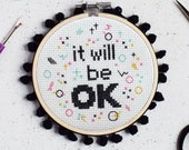 It will be OK Cross Stitch Craft Kit