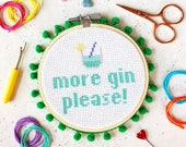 More Gin Please Cross Stitch Craft Kit