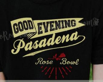 GOOD EVENING PASADENA