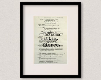 """Shakespeare quote print - Best friend - Birthday gift - Mothers Day gift - """"Though she be but little, she is fierce"""""""