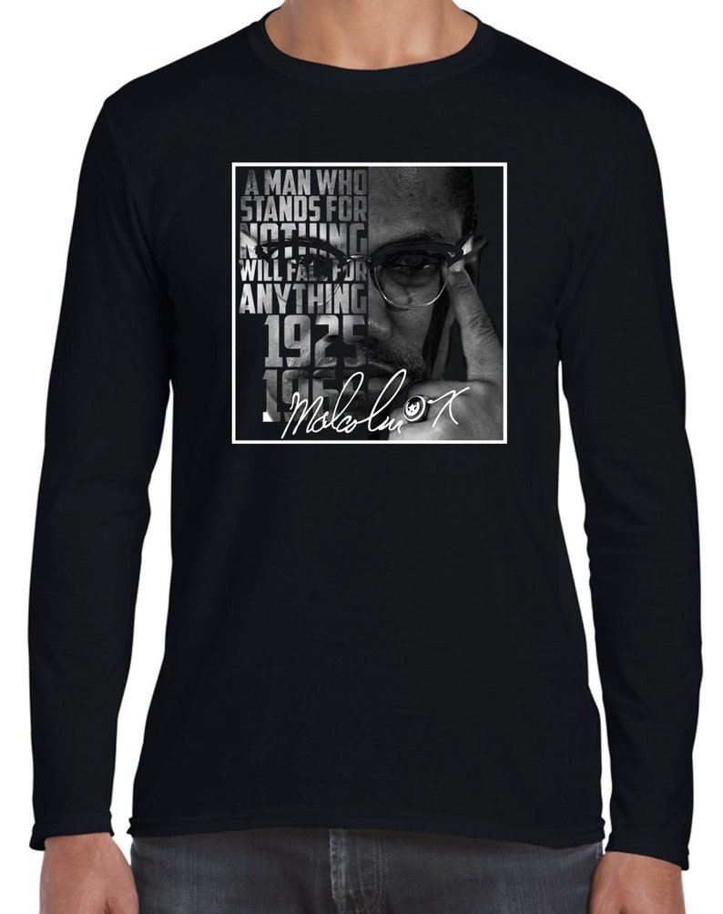 Malcolm X Quote A Man Who Stands For Nothing Men's Long Sleeve T-Shirt -  Malcolm X Black Panthers Quote Civil Rights