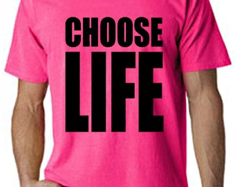Choose Life Neon Mens T-Shirt