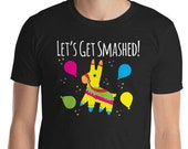 Let's Get Smashed Fiesta Party Pinata Short-Sleeve Unisex T-Shirt