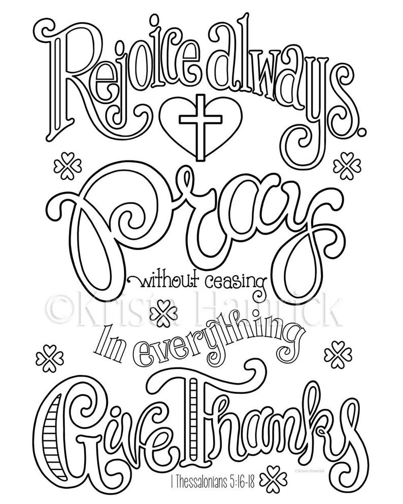 Rejoice Pray Give Thanks Coloring Page In Two Sizes 8 5x11 Etsy