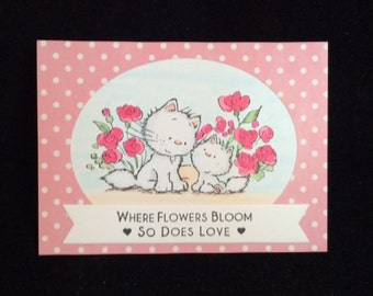 Where Flowers Bloom So Does Love Greeting Card