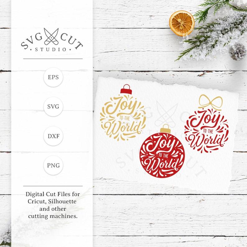 Joy To The World Svg Christmas Ornaments Balls Svg Cut Files Etsy