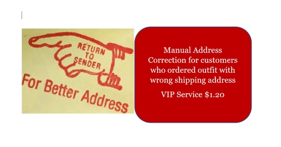 Wrong Address given during purchase of Your Stripper Outfits or LeatherandLacz outfit.  Manual Address Correction Guarantee VIP Service