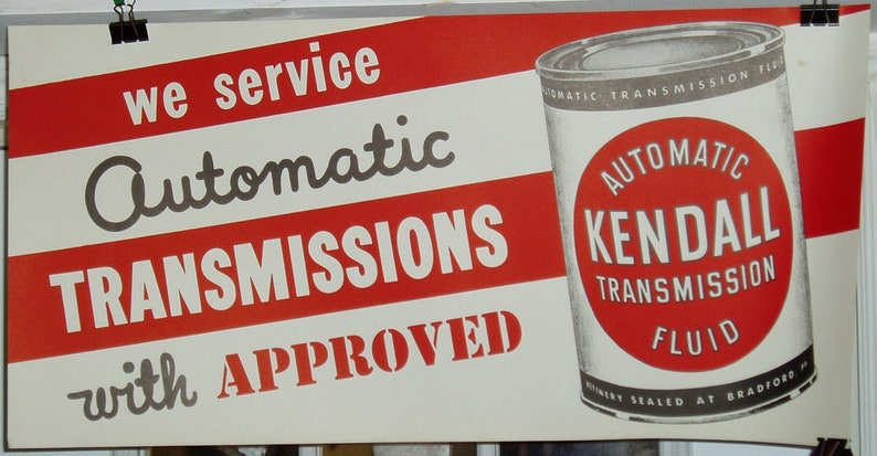"""KENDALL OIL Sign 1950's Large 29""""x14"""" Automatic TRANSMISSION Sign"""
