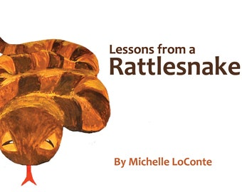 Lessons from a Rattlesnake, hard cover, signed copy