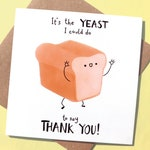 Bread Pun Thank You Card, Thanks A Bunch, Funny Greeting Card, Thankyou Card For Teachers, Bread Lover Card
