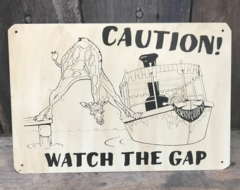Mind The Gap - Disney's Jungle Cruise Inspired Sign