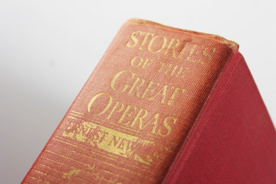 Hardcover Book, Stories of the Great Operas, Ernest Newman, Music, Reference, Performing Arts