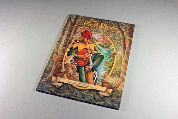 Children's Hardcover Book, The Pied Piper, Cecelia Slater, Juvenile Fiction, German Folklore, Legends