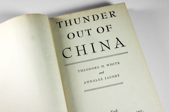 1946 Hardcover Book, Thunder Out of China, History, China, WWll, Military History, Political History, First Edition