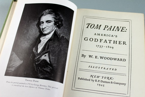 1945 Hardcover Book, Tom Paine, America's Godfather, Woodward, First Edition, History, Politics, Biography, Illustrated