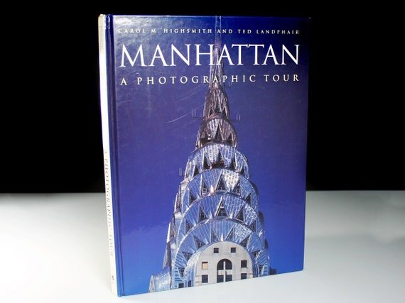 Hardcover Book, Manhattan, Photographic Tour, First Edition, Reference, Non-Fiction, Illustrated